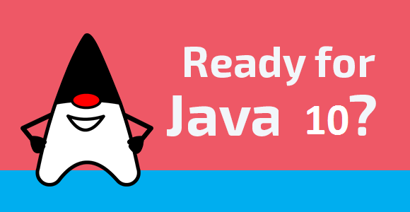 java 10 features that are changing java software development blog